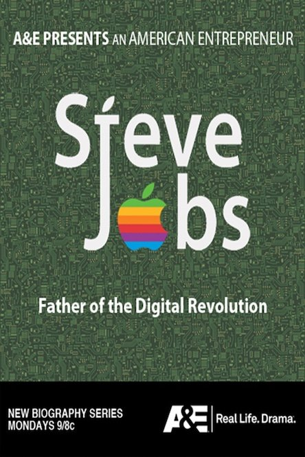 Steve Jobs Father of the Digital Revolution