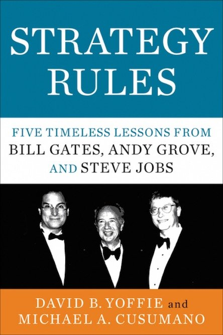 Stratery Rules Five Timeless Lessons from Bill Gates Andy Grove and Steve Jobs
