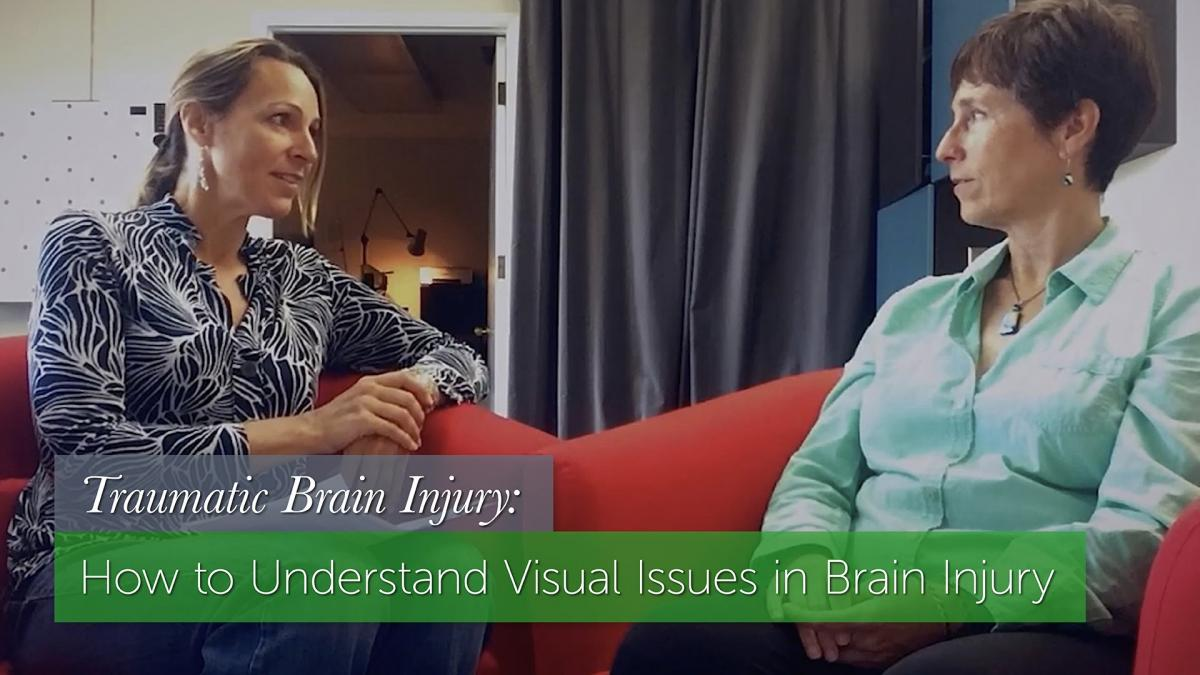 Traumatic Brain Injury: Dr. Laurie Chaikin Explains Vision & Balance Problems