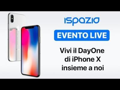 Vivi il Day One dell'iPhone X insieme a noi: tanti Gadget in regalo + Raduno iSpazio [Video]